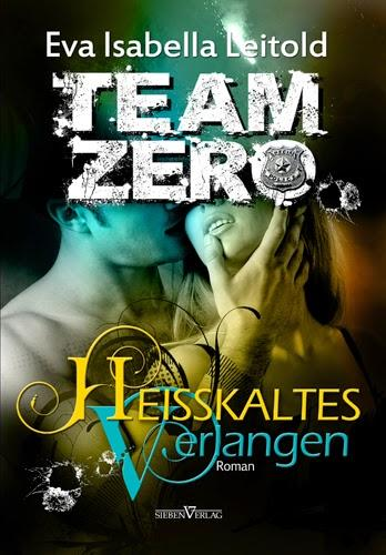 [Rezension] Isabella Leitold Team Zero Serie