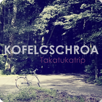 Kofelgschroa - Takatukaland
