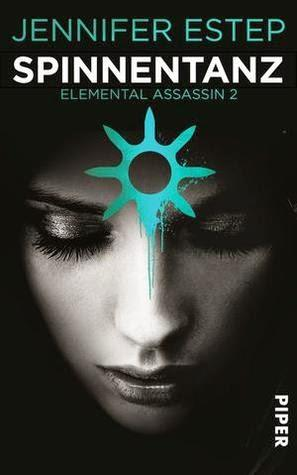Jennifer Estep - Spinnentanz (Elemental Assassins #2)