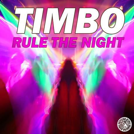 Timbo - Rule The Night