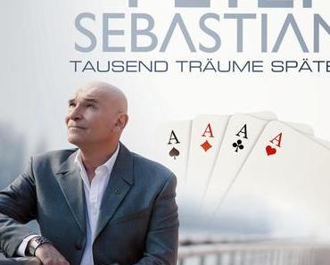 Peter Sebastian - Tausend Träume Später