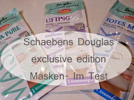 Schaebens Douglas exclusive edition Masken-Im Test ♥