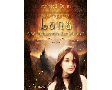 Annie J. Dean - Das Geheimnis der Statuen (Lana #2)