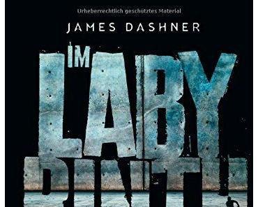 {Rezension} Die Auserwählten – Im Labyrinth von James Dasher