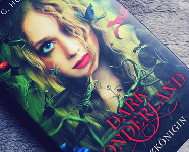 "|Rezension| ""Dark Wonderland: Herzkönigin"" von Anita G. Howard"
