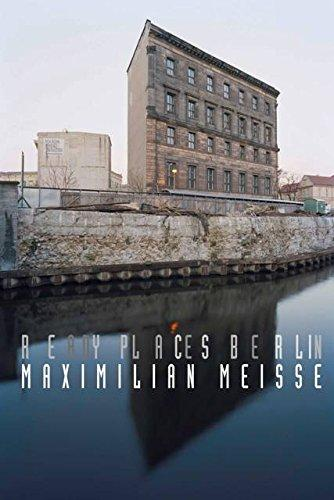 Maximilian Meisse — Ready Places Berlin