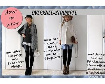 how-to-wear: Overknee-Strümpfe
