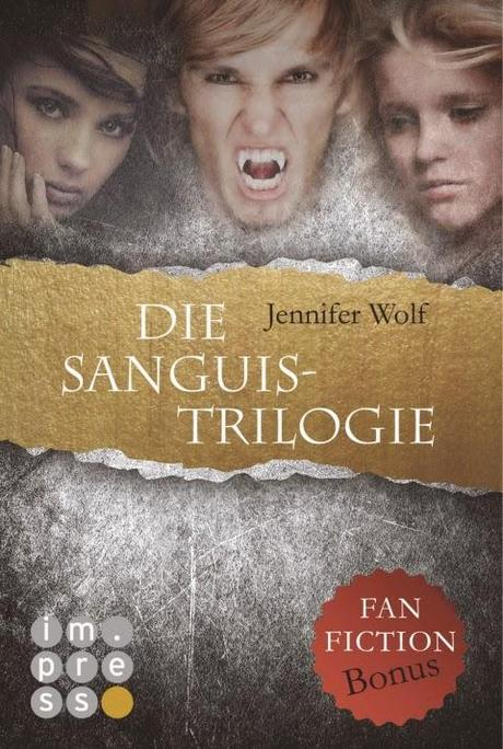[Rezension] Die Sanguis - Trilogie - Jennifer Wolf