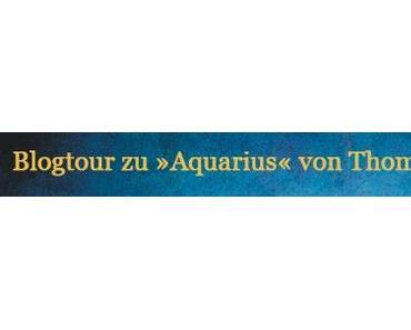 |Blog-Tour| Aquarius von Thomas Finn - Der Leonardo da Vinci des Nordens