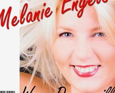 Melanie Engels - Wenn Du Es Willst (Reiss Ich In Dir Die Mauer Ein)
