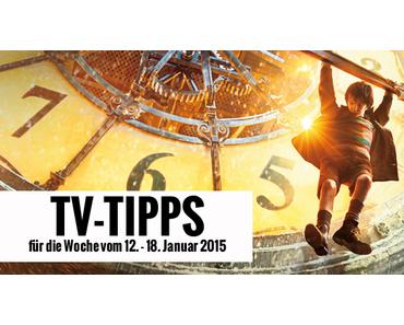 Fernsehtipps der Woche 12.01.2015 - 18.01.2015