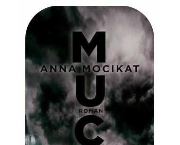 Rezension Anna Mocikat: MUC