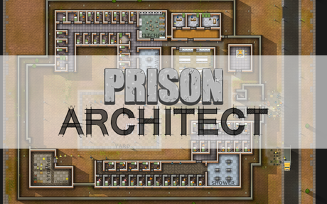 ss1 Prison Architect Test/Review (Early Access)