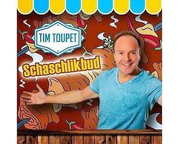 Tim Toupet - Schaschlikbud