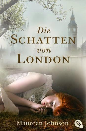 Maureen Johnson - Die Schatten von London #1
