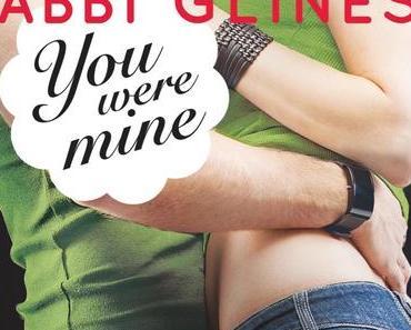 Rezension: You were Mine- Unvergessen von Abbi Glines