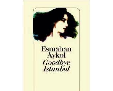 Esmehan Aykol: Goodbye Istanbul