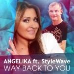 Angelika feat. Stylewave - Way Back To You