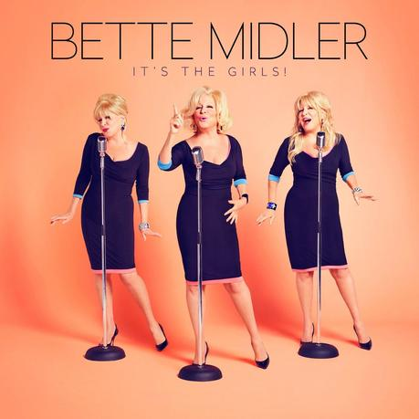 bette middler It's the girls!