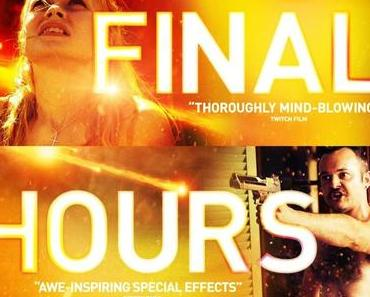 Review: THESE FINAL HOURS - Was am Ende wichtig ist