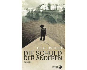 Rezension: Gila Lustiger – Die Schuld der anderen (Berlin-Verlag, 2015)
