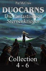 """Erotic Fantasy: """"Duocarns – Die fantastischen Sternenkrieger: Collection 4 – 6″ für nur 0,99€!"""