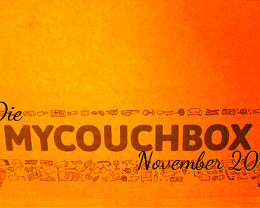 UNBOXING | Die MyCouchbox November'14 ♥