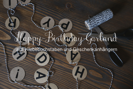 garland girlande party happy birthday geburtstagsgeschenk DIY