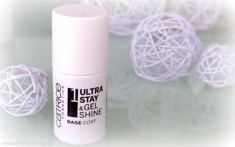 Catrice Sortimentswechsel Neuheiten - Review - Ultra Stay & Gel Shine Base Coat