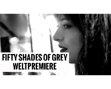 Fifty Shades Of Grey - Weltpremiere 11.02.2015, Berlin