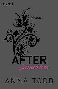 After Passion 1 von Anna Todd
