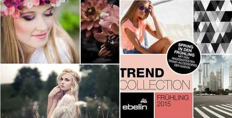 [PREVIEW] ebelin Trend Collection Frühjahr 2015