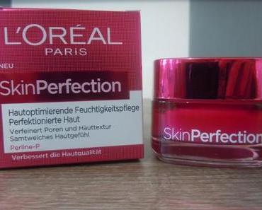 L'Oréal Skin Perfection Feuchtigkeitscreme *Review*