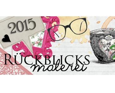 Rückblicksmalerei | im Februar 2015