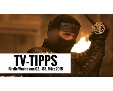 Fernsehtipps der Woche 02.03.2015 - 08.03.2015