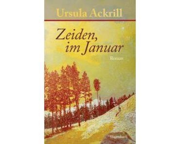 Rezension: Ursula Ackrill – Zeiden, im Januar (Wagenbach 2015)