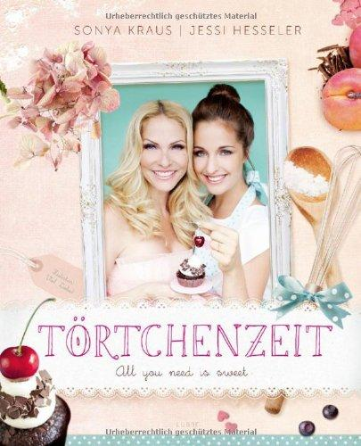 Törtchenzeit - All you need is sweet