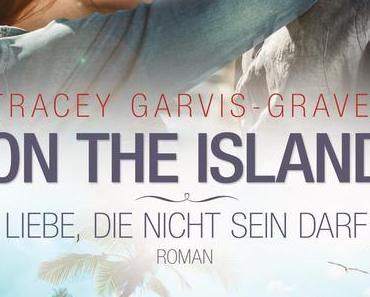 Rezension: On the Island- Liebe, die nicht sein darf von Tracey Garvis-Graves