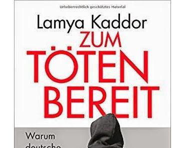 Rezension: Zum Töten Bereit von Lamya Kaddor