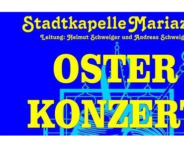 Termintipp: Osterkonzert 2015 der Stadtkapelle Mariazell