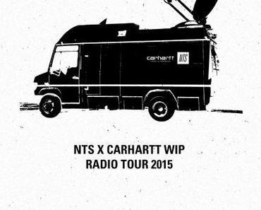 Veranstaltungstipp: NTS x Carhartt WIP Radio on Tour