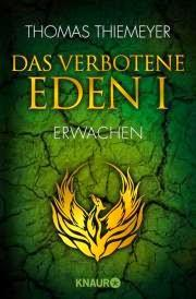 [Rezension] Das verbotene Eden 1 von Thomas Thiemeyer