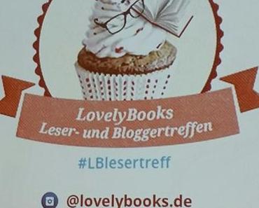 Lovelybooks Leser -und Bloggertreffen und die LBM