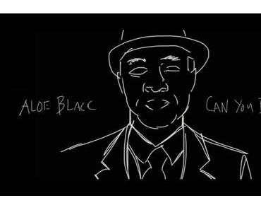 Aloe Blacc – Can You Do This