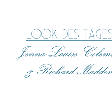 Look des Tages: Jenna-Louise Coleman & Richard Madden