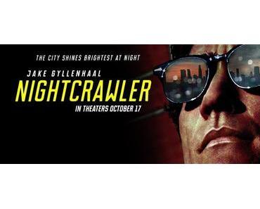 Review: NIGHTCRAWLER - Ein Film der Ambivalenzen