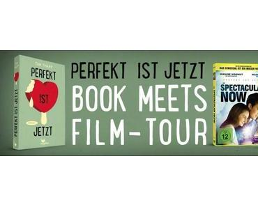 "[Blogtour] Book meets Film-Tour – Station 5: ""Perfekt ist jetzt – The Spectacular Now"""