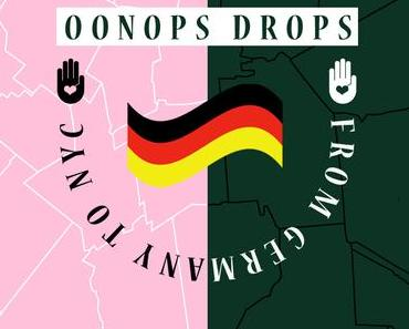 Oonops Drops ft. Demir Cesar – From Germany To NYC