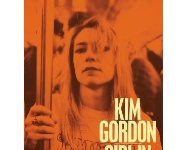 Kim Gordon: Vom Suchen und Finden seiner selbst