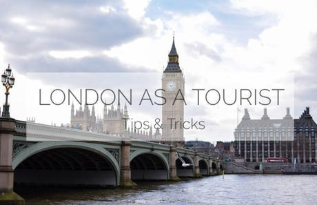 London as a tourist – Tips